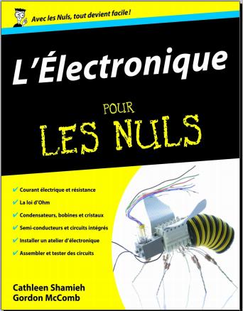 Livre : L'électronique pour les Nuls - Gordon McCOMB 2010 PDF