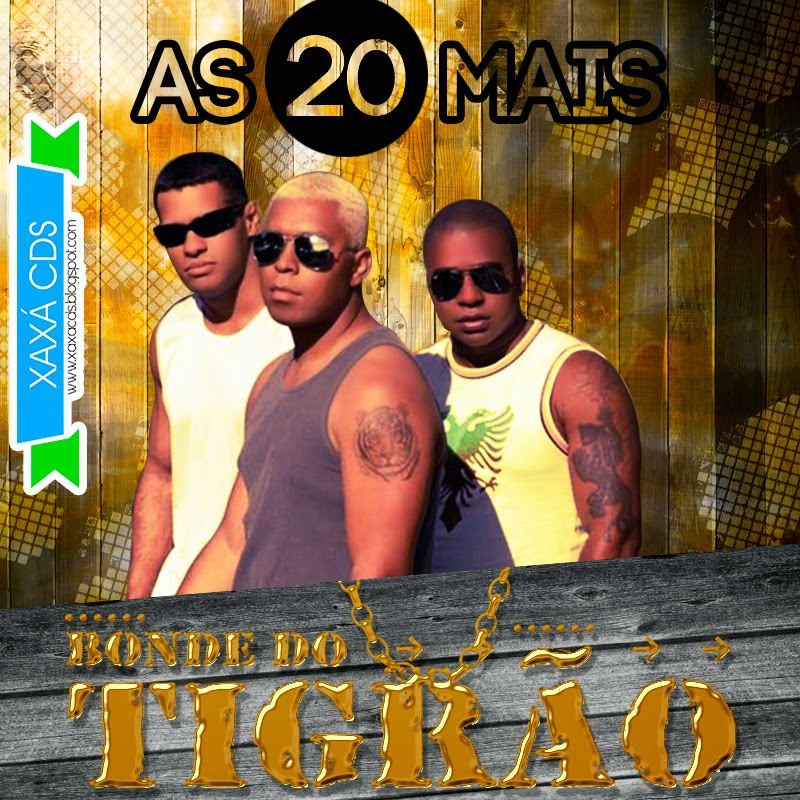 cd bonde do tigrao 4shared