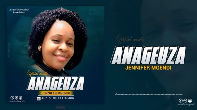 Download new Audio by Jennifer Mgendi - Anageuza