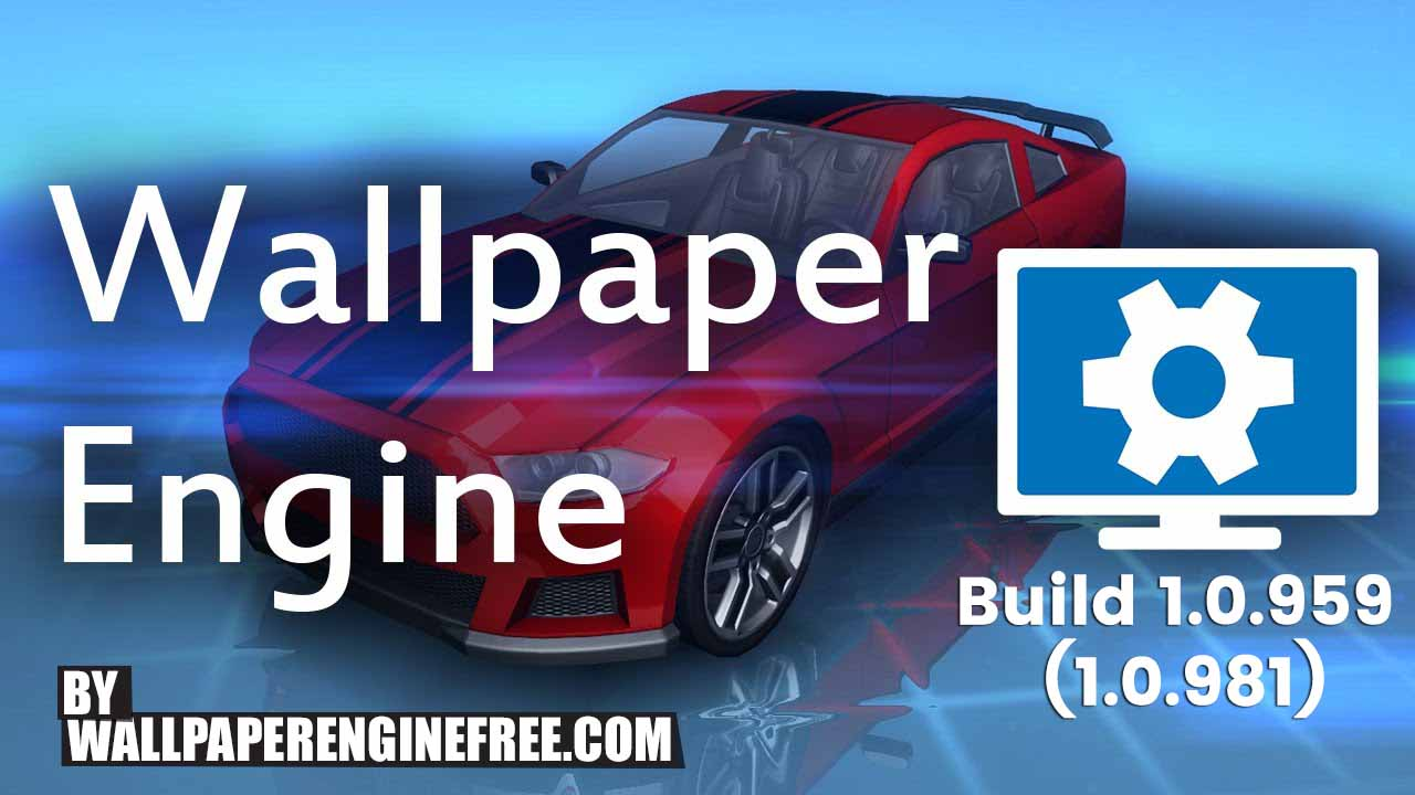 What Is Wallpaper Engine The Complete Guide Download