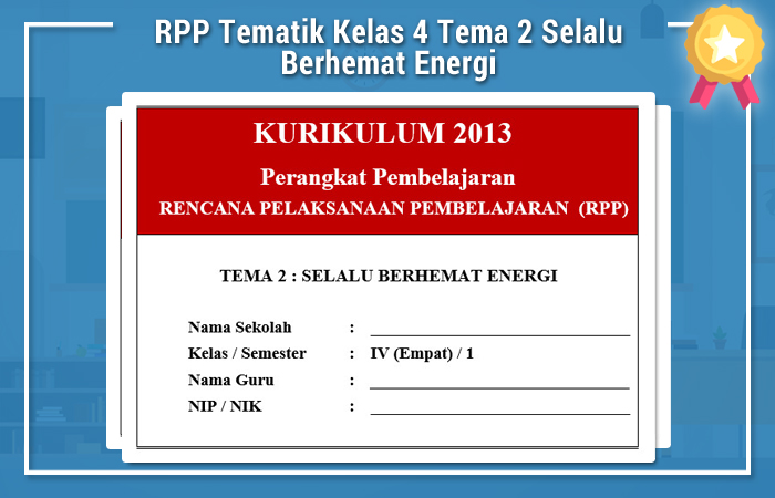 Rpp Tematik Kelas 4 Tema 2 Selalu Berhemat Energi Dokumen Edukasi