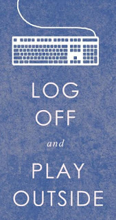 log off and play outside - How to attain social nirvana!