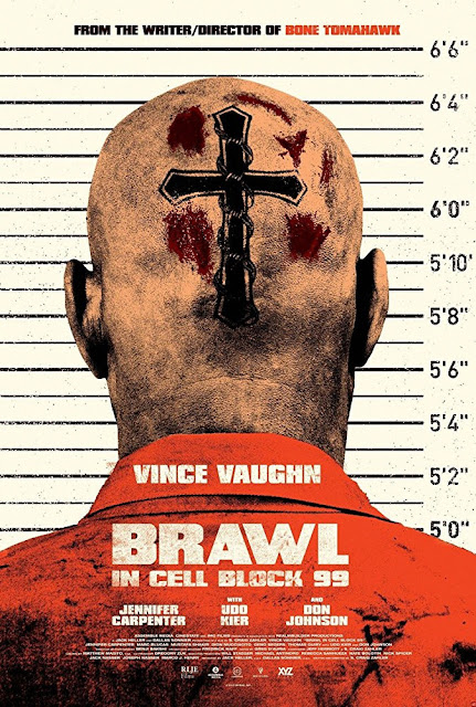 Sinopsis Film Brawl in Cell Block 99 (2017)