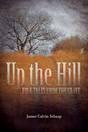 Up the Hill: Folk Tales from the Grave
