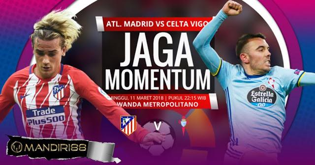 Prediksi Atletico Madrid Vs Ceta Vigo, Minggu 11 Maret 2018 Pukul 22.15 WIB