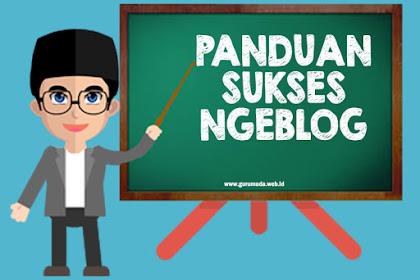 Panduan Sukses Ngeblog