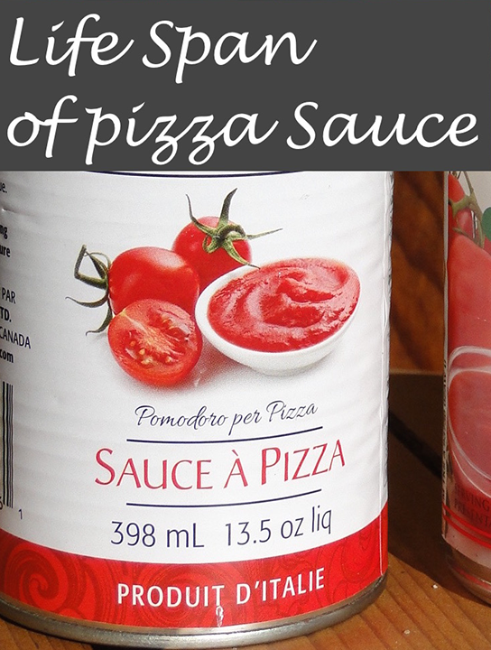 What is the life span of pizza sauce?  It depends on the brand name.  Prego, classico and Ragu are all different.