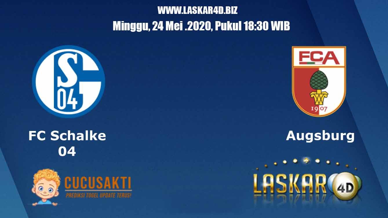 Prediksi Bola Schalke 04 vs Augsburg Minggu 24 Mei 2020