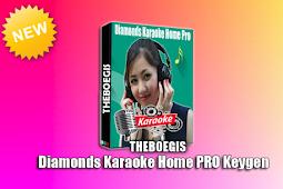 Diamonds Home Pro Karaoke Full Keygen