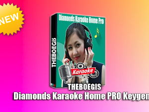 Diamonds Home Pro Karaoke Full