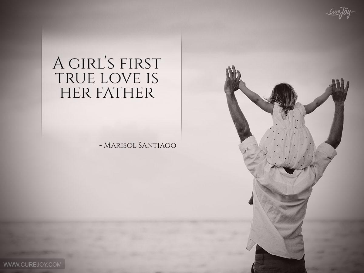 Cinta Pertama Seorang Anak Perempuan Adalah Sosok Ayahnya