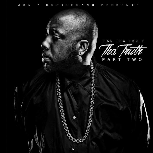 Trae tha Truth - Tha Truth, Pt. 2 Cover