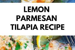 Lemon Parmesan Tilapia Recipe
