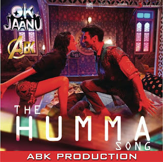 The-Humma-Song-OK-Jaanu-Abk-Production