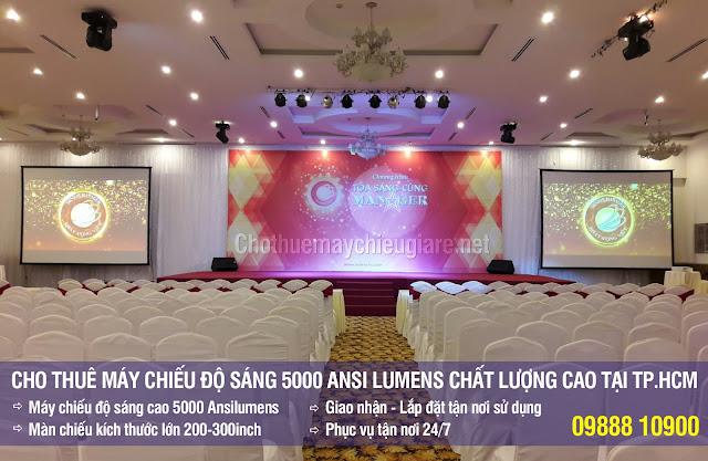 Cho thuê máy chiếu độ sáng 5000 Ansi Lumens chất lượng tại TpHCM