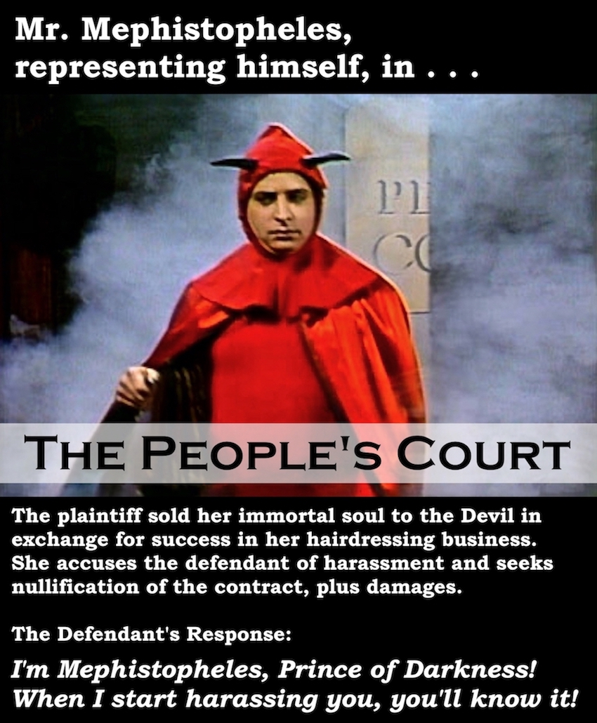 Jon Lovitz as Mr. Mephistopheles appears in The People's Court. Prosecuting Satan. marchmatron.com