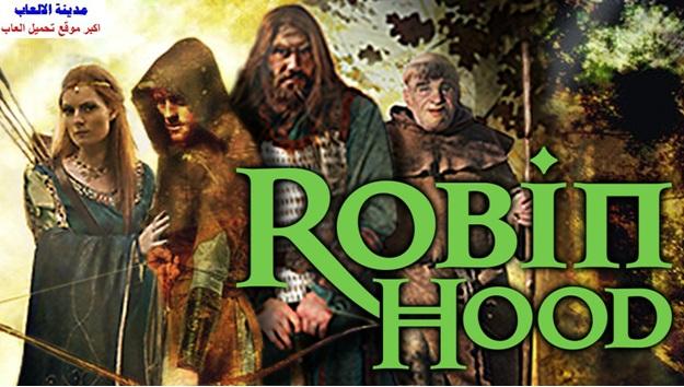 تحميل لعبة روبن هود robin hood للكمبيوتر والموبايل الاندرويد برابط مباشر ميديا فاير مضغوطة مجانا