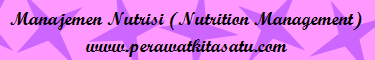 Manajemen Nutrisi (Nutrition Management)