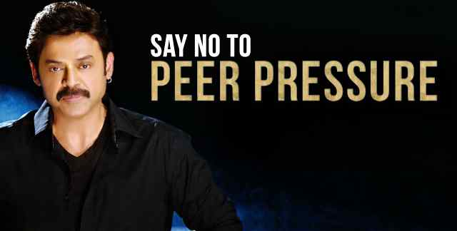 No To - Peer Pressure Says Victory Venkatesh