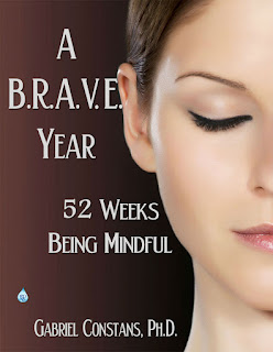 A BRAVE Year: 52 Weeks Being Mindful