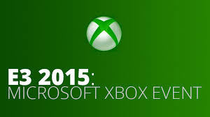 Microsoft Xbox E3 2015 coverage