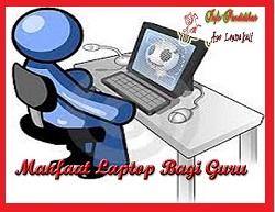 Manfaat Laptop bagi Bapak/ Ibu Guru