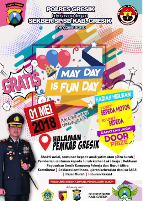 Blogger Polres Gresik : May Day Is Fun Day