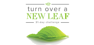 { Turn Over a New Leaf 31-Day Challenge }