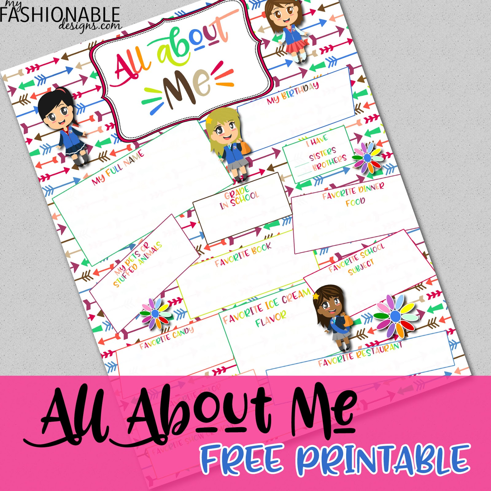 My Fashionable Designs Free Printable All About Me Page