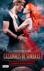 Ciudad de las almas perdidas, Cassandra Clare