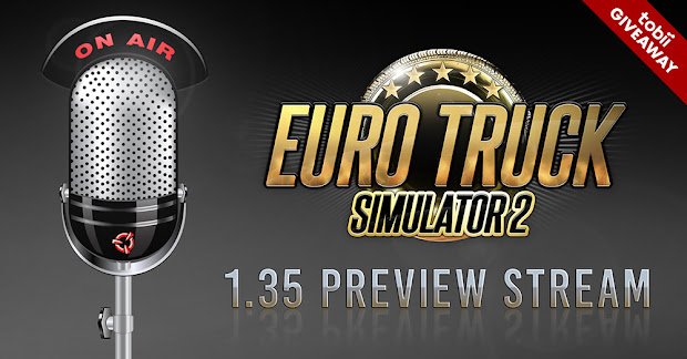 bfd190bd586 Euro Truck Simulator 2 :: 1.35 Preview Stream Episode 1 + Tobii ...
