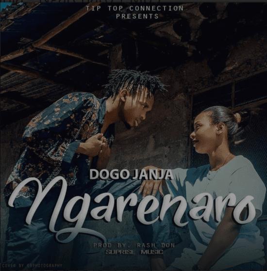Dogo Janja – Ngarenaro |Download Mp3