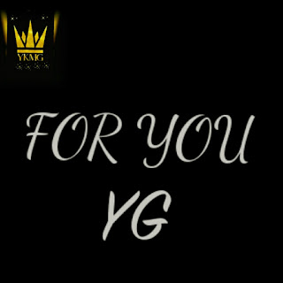 Young Giddy (YG) - For You