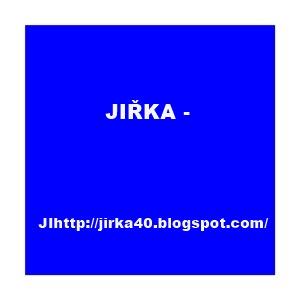 JIŘKA -