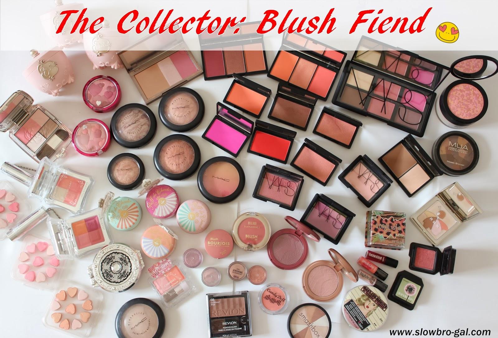 The Collector: I'm a Blush Fiend