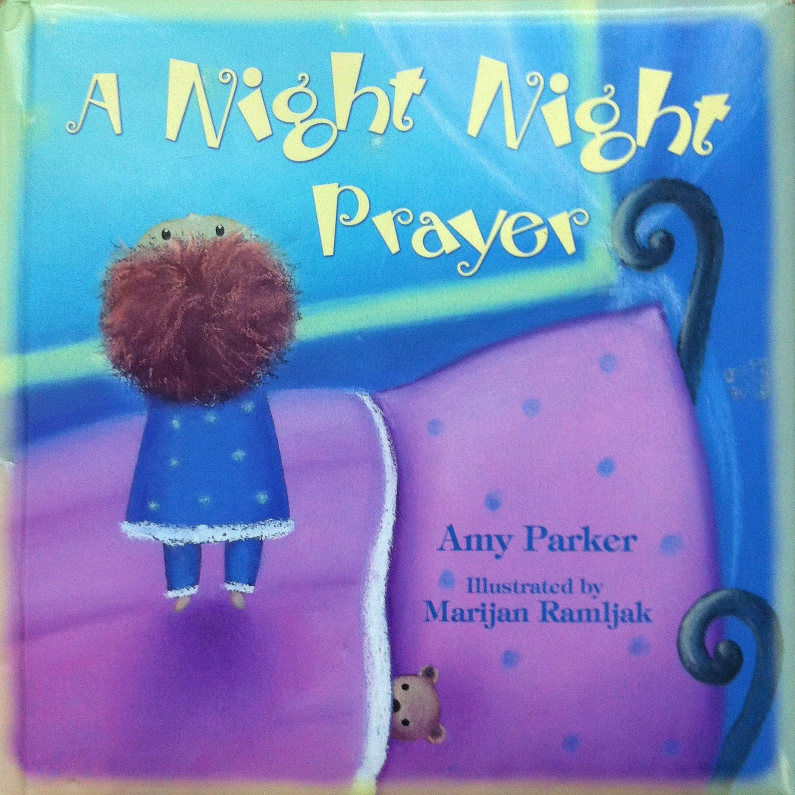 The Story. A Night Night Prayer ...