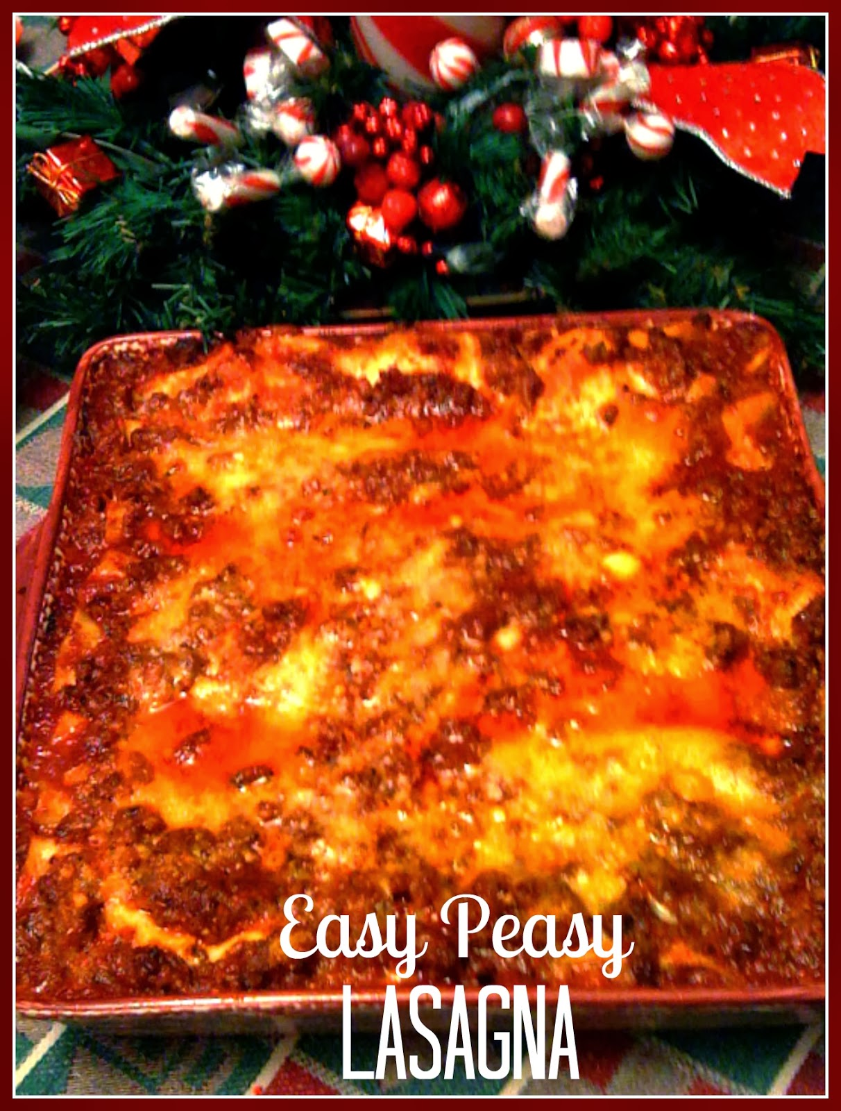 Easy Peasy And Fun: Sweet Tea And Cornbread: Easy Peasy Lasagna