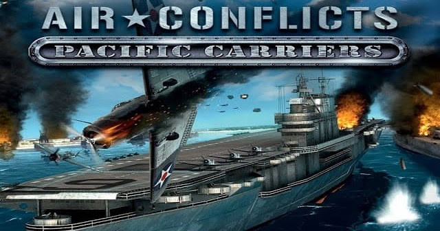 تحميل لعبة air conflicts pacific carriers