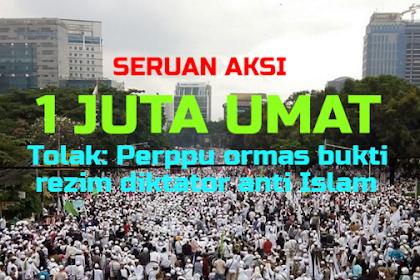 Tak Main-main! 1 Juta Umat akan Kepung Jakarta Jika Pemerintah Ngotot Berlakukan Perppu Ormas