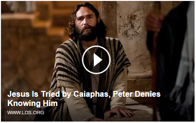 https://www.lds.org/bible-videos/videos/jesus-is-tried-by-caiaphas-peter-denies-knowing-him?lang=eng