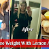 IF YOU WANT TO LOSE WEIGHT RAPIDLY, PREPARE THIS DRINK IN JUST 2 MINUTES.THE RESULTS ARE AMAZING
