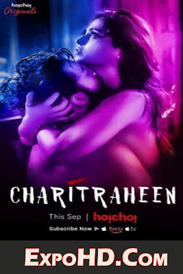 (18+) Charitraheen 2018 Hindi HoiChoi Originals Web Series | 480p | 720p | G DRIVE | Torrent | Download & Watch Online