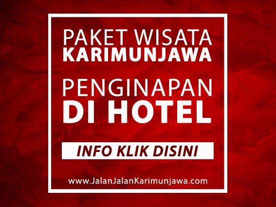 PAKET HOTEL DI KARIMUNJAWA !