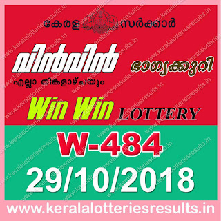 "KeralaLotteriesresults.in, ""kerala lottery result 29 10 2018 Win Win W 484"", kerala lottery result 29-10-2018, win win lottery results, kerala lottery result today win win, win win lottery result, kerala lottery result win win today, kerala lottery win win today result, win winkerala lottery result, win win lottery W 484 results 29-10-2018, win win lottery w-484, live win win lottery W-484, 29.10.2018, win win lottery, kerala lottery today result win win, win win lottery (W-484) 29/10/2018, today win win lottery result, win win lottery today result 29-10-2018, win win lottery results today 29 10 2018, kerala lottery result 29.10.2018 win-win lottery w 484, win win lottery, win win lottery today result, win win lottery result yesterday, winwin lottery w-484, win win lottery 29.10.2018 today kerala lottery result win win, kerala lottery results today win win, win win lottery today, today lottery result win win, win win lottery result today, kerala lottery result live, kerala lottery bumper result, kerala lottery result yesterday, kerala lottery result today, kerala online lottery results, kerala lottery draw, kerala lottery results, kerala state lottery today, kerala lottare, kerala lottery result, lottery today, kerala lottery today draw result, kerala lottery online purchase, kerala lottery online buy, buy kerala lottery online, kerala lottery tomorrow prediction lucky winning guessing number, kerala lottery, kl result,  yesterday lottery results, lotteries results, keralalotteries, kerala lottery, keralalotteryresult, kerala lottery result, kerala lottery result live, kerala lottery today, kerala lottery result today, kerala lottery"