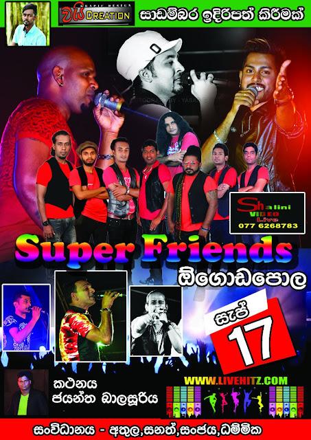 SUPER FRIENDS LIVE IN OGODAPOLA 2016-09-17