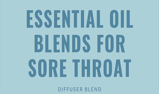 Best Essential Oil For Sore Throat