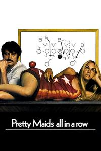 Watch Pretty Maids All in a Row Online Free in HD