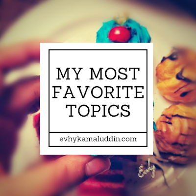 My Most Favorite Topics Travel and Food Blogger by Evhy Kamaluddin