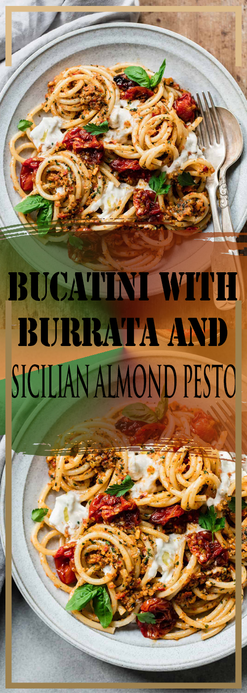 BUCATINI WITH BURRATA AND SICILIAN ALMOND PESTO RECIPE