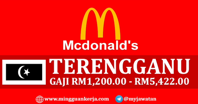 Jawatan Kosong Mcdonald S Seluruh Terengganu Tahun 2019 Mingguan Kerja